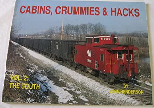 9780962903724: Cabins, Crummies & Hacks, Vol. 2: The South