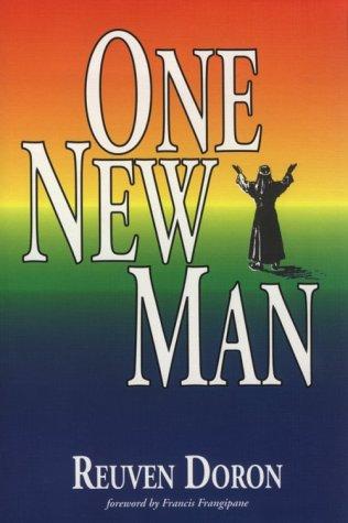 One New Man:: Reuven Doron, Francis Frangipane (Foreword)