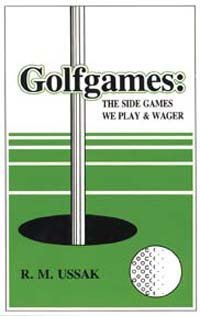 9780962905209: Golfgames: The Side Games We Play and Wager