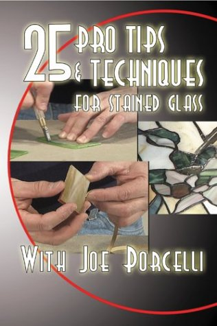 9780962905384: 25 Pro Tips & Techniques for Stained Glass