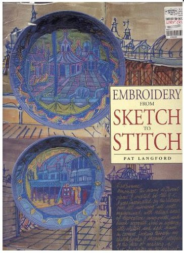 9780962905674: Embroidery from Sketch to Stitch