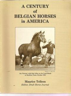 A Century of Belgian Horses in America: Telleen, Maurice
