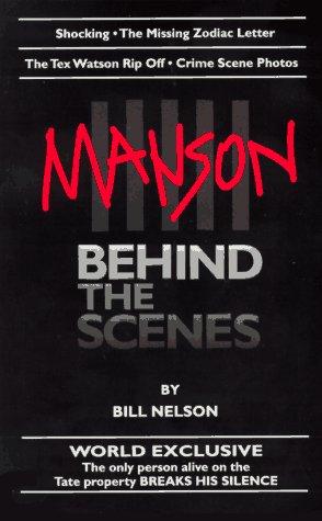 Manson: Behind the Scenes: Bill Nelson