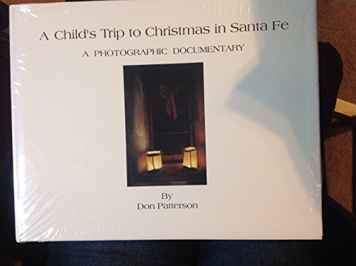9780962909320: A Child's Trip to Christmas in Santa Fe