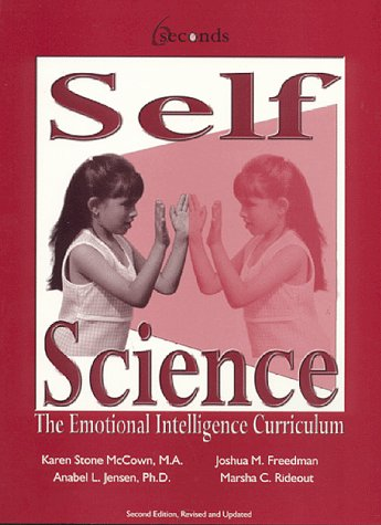 9780962912344: Self-Science: The Emotional Intelligence Curriculum
