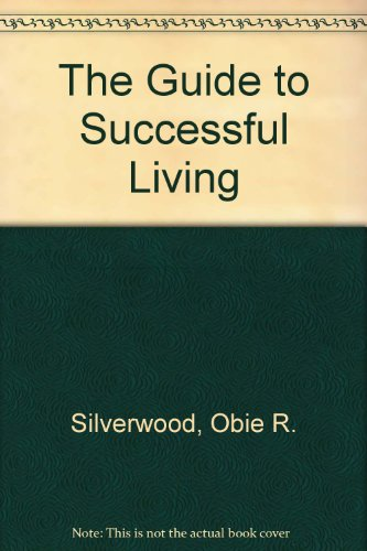 9780962922602: The Guide to Successful Living