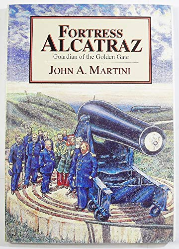 9780962922701: Fortress Alcatraz: Guardian of the Golden Gate