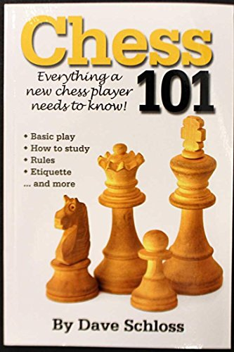 9780962923074: Chess 101 - Everything a New Chess Player Needs to Know