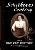 9780962925603: Southern Cooking Plus One Cup History