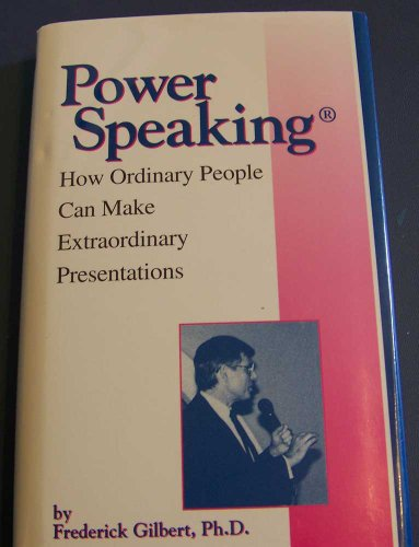 9780962927256: Powerspeaking: How Ordinary People Can Make Extraordinary Presentations