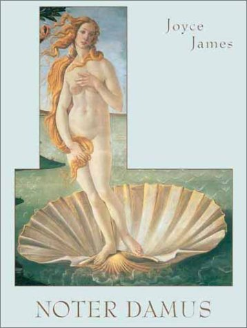 Noter Damus: Past And Future Annals Of The Grail: James, Joyce