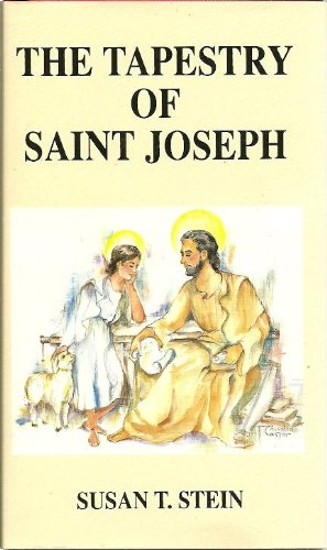 Tapestry of Saint Joseph Chronological History of: Susan T. Stein