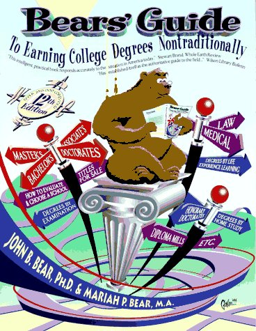 Bears Guide to Earning College Degrees Nontraditionally: Bear MA, Mariah