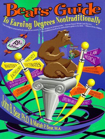 9780962931246: Bears' Guide to Earning Degrees Nontraditionally (Bear's Guide to Earning Degrees by Distance Learning)
