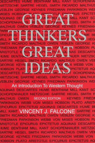 Great Thinkers, Great Ideas: An Introduction to Western Thought: Falcone, Vincent J.