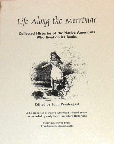Life Along the Merrimac: Collected Histories of