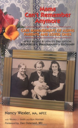 9780962935824: Mama Can't Remember Anymore: Care Management of Aging Parents and Loved Ones