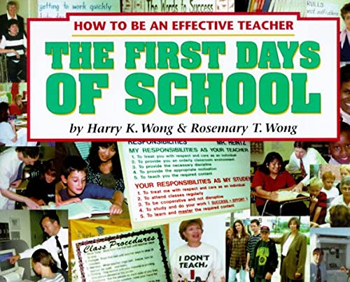 9780962936029: The First Days of School: How to Be an Effective Teacher