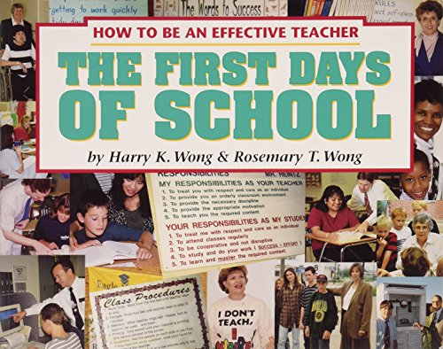 9780962936029: The First Days Of School - How To Be An Effective Teacher