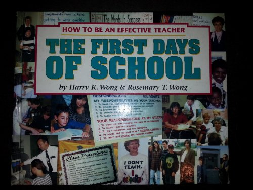 9780962936036: First Days of School: How to Be an Effective Teacher