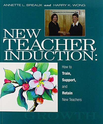 9780962936043: New Teacher Induction: How to Train, Support, and Retain New Teachers