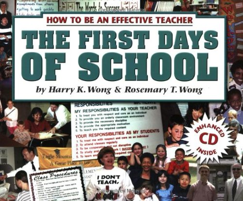 How to be an Effective Teacher the First Days of School, CD Included