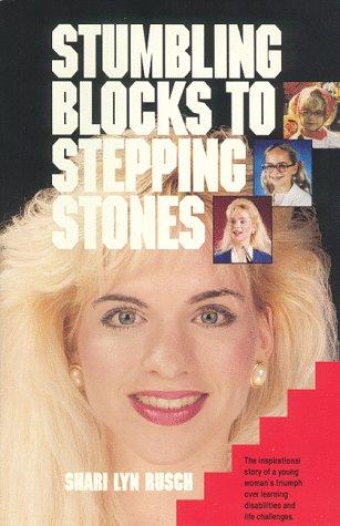 9780962939204: Stumbling Blocks to Stepping Stones