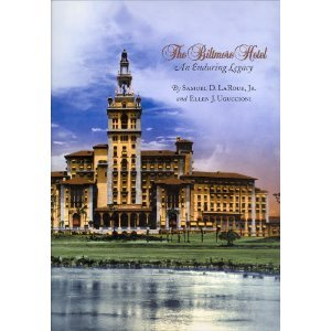 9780962940286: The Biltmore Hotel: An Enduring Legacy