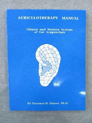 9780962941504: Auriculotherapy Manual: Chinese and Western Systems of Ear Acupuncture