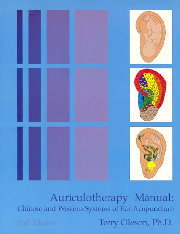 9780962941559: Auriculotherapy Manual: Chinese and Western Systems of Ear Acupuncture