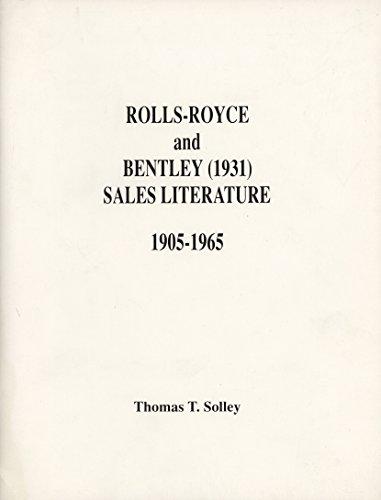 9780962942501: Rolls-Royce and Bentley (1931) sales literature, 1905-1965