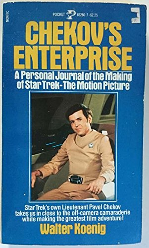 9780962943201: Chekov's Enterprise: A Personal Journal of the Making of Star Trek : The Motion Picture