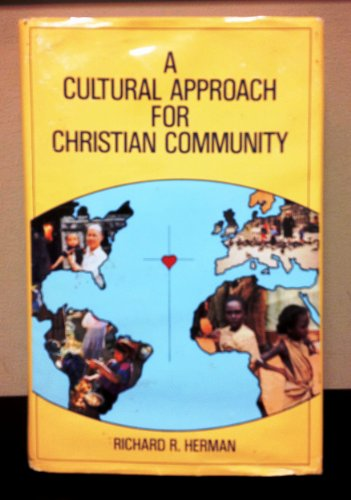 9780962943805: A cultural approach for Christian community