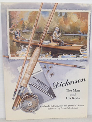 9780962943935: Dickerson : The Man and His Rods