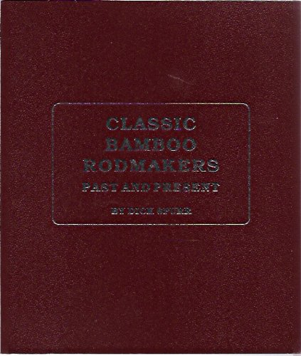 9780962943959: Classic Bamboo Rodmakers : Past and Present