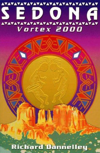 9780962945311: Sedona Vortex 2000