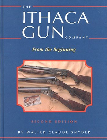 9780962946929: The Ithaca Gun Company: From The Beginning