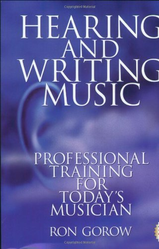9780962949678: Hearing and Writing Music: Professional Training for Today's Musician