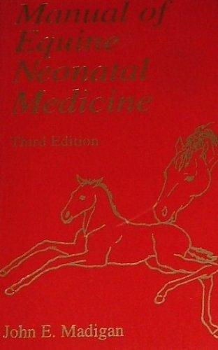 9780962951718: Manual of Equine Neonatal Medicine
