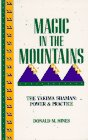 Magic in the Mountains, the Yakima Shaman: Power & Practice: Hines, Donald M.