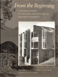 9780962954504: FROM THE BEGINNING: A Picture History of the First Four Decades of Brandeis University