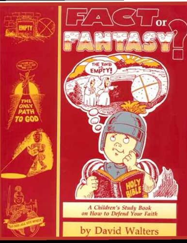Fact or Fantasy: a Study in Christian: David Walters