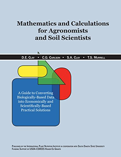 9780962959882: Mathematics and Calculations for Agronomists and Soil Scientists (British Imperical)
