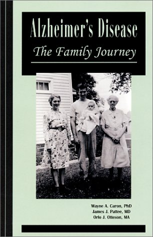 Alzheimer's Disease : The Family Journey