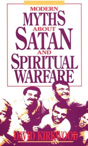 Modern myths about Satan and spiritual warfare: David Servant