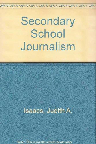 Secondary School Journalism: Judith A. Isaacs