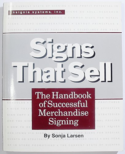 9780962966613: Signs That Sell: The Handbook of Successful Merchandise Signing