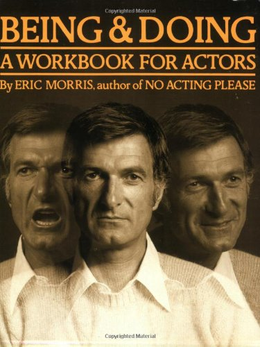 9780962970900: Being and Doing: A Workbook for Actors