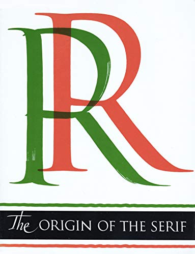9780962974014: Origin of the Serif: Brush Writings and Roman Letters