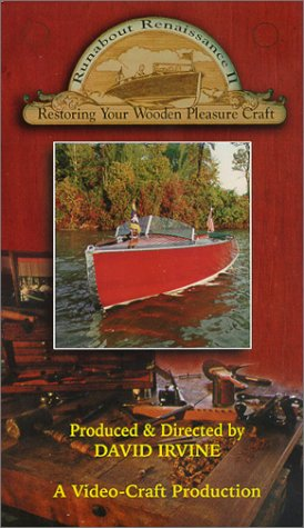 9780962975127: Runabout Renaissance II : Restoring Your Wooden Pleasure Boat [VHS]